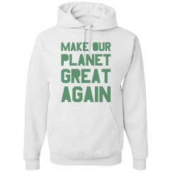 Make our planet great again light green hoodie.