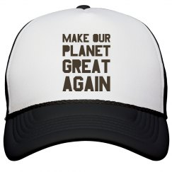 Make our planet great again brown hat.