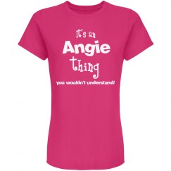 It's an Angie thing