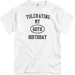 Tolerating 60th birthday
