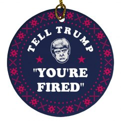 Tell Trump That He's Fired