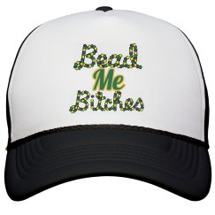 Bead Me Bitches/Mardi Gras