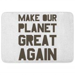 Make our planet great again brown bath mat.