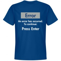 Press Enter T-Shirt