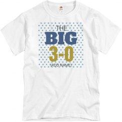 The big 3-0 birthday shirt