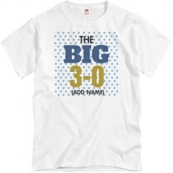 The big 3-0 birthday shirt