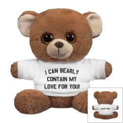 Can Bearly Contain My Love For You