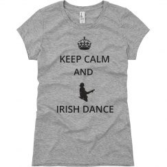 Keep Calm/Irish Dance