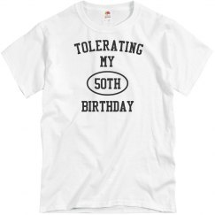 Tolerating 50th birthday