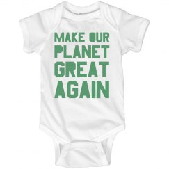 Make our planet great again light green onesie.