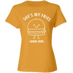 She's My Fries