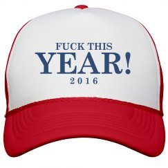 Fuck The Year 2016