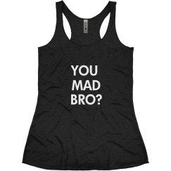 Mad Bro Tank