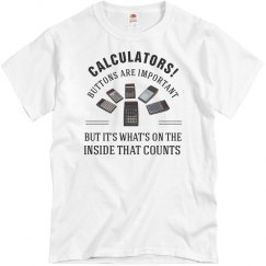 Calculators - It's What's on the Inside that Counts