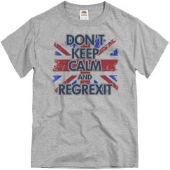 Don't Keep Calm And Regrexit