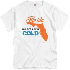 Florida Never Cold