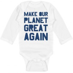 Make our planet great again blue long sleeve bodysuit.
