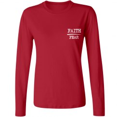 Faith Over Fear Ladies Long Sleeve Shirt