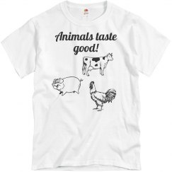 Animals Taste Good!