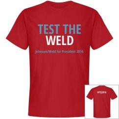 TEST THE WELD #FTJ2016 T-Shirt