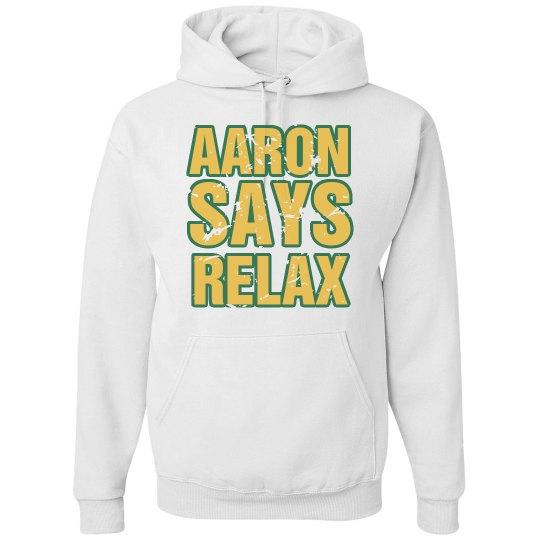 Aaron Says Relax White