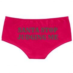 Santa Please Stop Judging Me