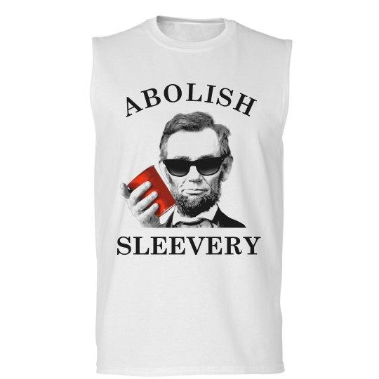 Abe Abolishes Sleevery