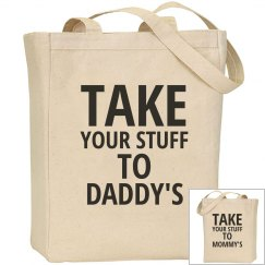 Take Your Stuff 2 Dad/Mom
