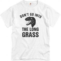 Stay Away From Long Grass