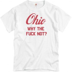 Ohio: Why the Fuck Not
