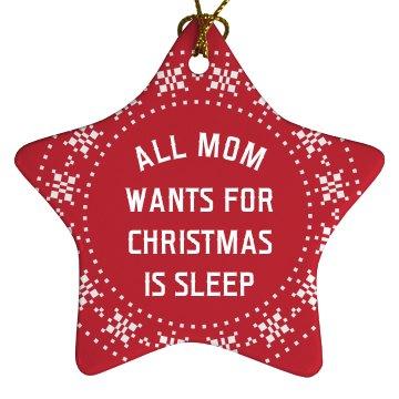 All Mom Wants Is Sleep