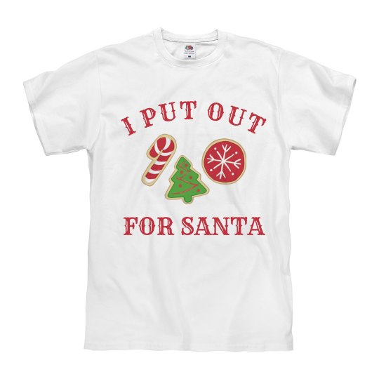 Always Put Out For Santa
