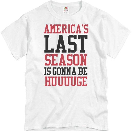 America's Huge Last Season