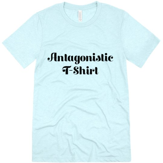 Antagonistic Triblend T-shirt
