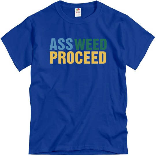 Ass Weed Proceed