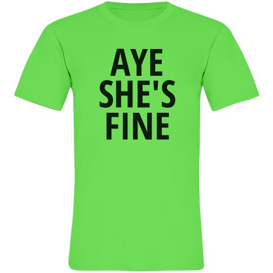 Aye She's Fine