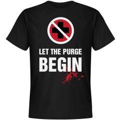 Let The Purge Begin Shirt