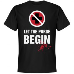 Let The Purge Begin Shirt