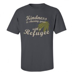 Kindness is sharing with a refugee - Cannabis
