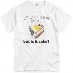 Custom Meme Upload & Text Tee
