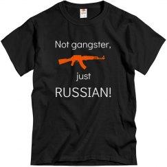 Not GangsterJust Russian!