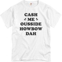 Howbow Dah Funny Street Talk