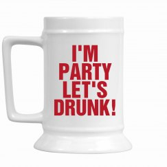 I'm Drunk Let's Party