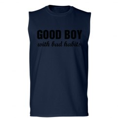 Good Boy with Bad Habits Funny Workout Shirt