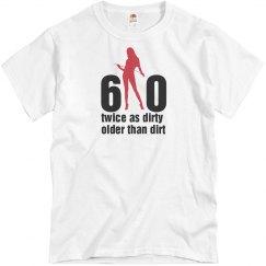 60 Twice As Dirty