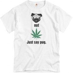 Just Say Pug