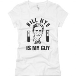 Bill Nye Is My Guy