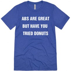 Abs are Great But Have You Tried Donuts