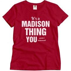 Madison thing