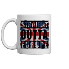 Straight Outta Europe Mug